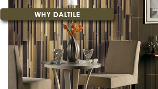 Why Daltile